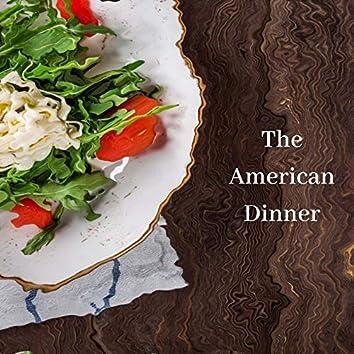 The American Dinner
