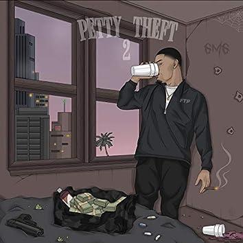 Petty Theft 2