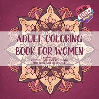 Adult Coloring Book for Women 100 Mandalas - Never stop trying. Never stop believing. Never give up. Your day will come.
