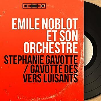 Stéphanie Gavotte / Gavotte des vers luisants (Mono Version)