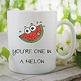 Tasse à thé humoristique fantaisie en céramique avec inscription « You're One in A Melon Million »