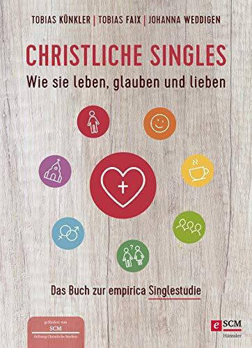 Christliche Singles: Wie sie leben, glauben und lieben