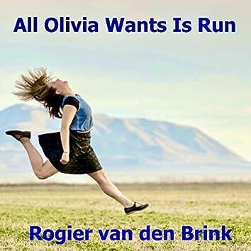 All Olivia Wants Is Run