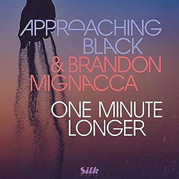 One Minute Longer