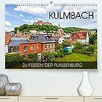 Kulmbach - zu Fuessen der Plassenburg (Premium, hochwertiger DIN A2 Wandkalender 2022, Kunstdruck in Hochglanz): Eine Fotoreise durch die fraenkische Bierstadt (Monatskalender, 14 Seiten )