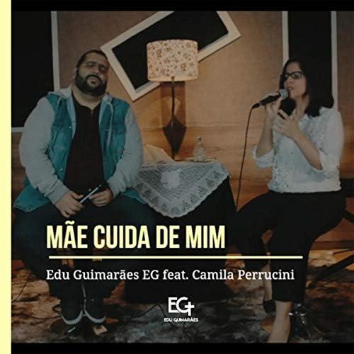 Edu Guimarães Eg feat. Camila Perrucini