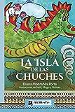 La Isla de las Chuches