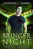 Bringer of Night (SPECTR Series 3 Book 2)