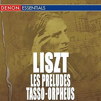 Liszt: Les Préludes - Tasso - Orpheus