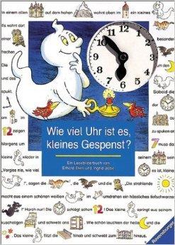 Wie viel Uhr ist es, kleines Gespenst? Ein Lesebilderbuch ( Illustriert, 1. Januar 1998 )