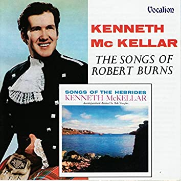 The Songs of Robert Burns & Songs of the Hebrides