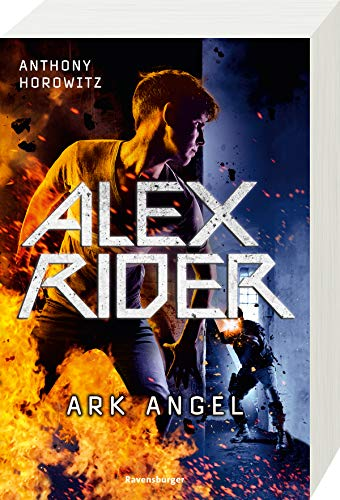 Alex Rider, Band 6: Ark Angel (Alex Rider, 6)