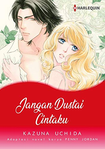 Jangan Dustai Cintaku: Komik Harlequin (Edisi Bahasa Indonesia) (English Edition)