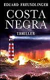 Costa negra: Andalucía thriller: 3