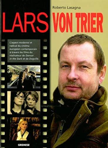 Lars von Trier: L'aspect moderne et radical du cinéma européen contemporain à travers les films du réalisateur de Dancer in the Dark et de Dogville