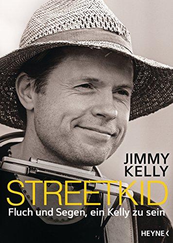 Streetkid: Fluch und Segen, ein Kelly zu sein