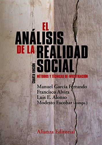 El análisis de la realidad social: Métodos y técnicas de investigación (4.ª edición) (El libro universitario - Manuales)