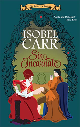 Sin Incarnate (No Rules for Rogues Book 1) (English Edition)