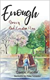 Enough: Stories of God's Creation &Love (English Edition)