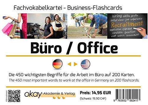 Fachvokabel - Lernkartei  Büro / Office / Arbeitsplatz - Deutsch-US-Englisch: Die 800 wichtigsten Begriffe für die Arbeit im Büro auf 200 Karteikarten