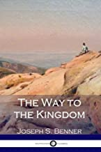 Best the way to the kingdom joseph benner Reviews