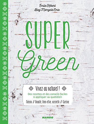 Super Green (Mango green) (French Edition)