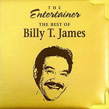 The Entertainer (The Best of Billy T. James)