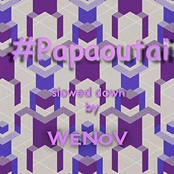 Papaoutai (Skrewed Zouk) [feat. WeNoV]