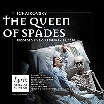 Tchaikovsky: The Queen of Spades (2020 Live Recording)
