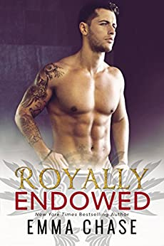 Royally Endowed (The Royally Series Book 3) by [Emma Chase]