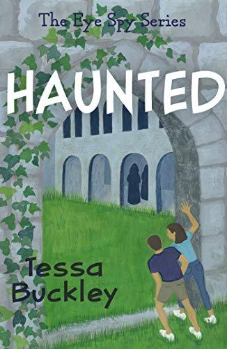 Book: Haunted: Eye Spy series #2 by Tessa Buckley