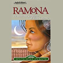 Ramona: The Heart and Conscience of Early California