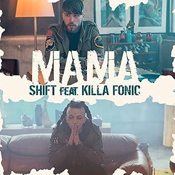 Mama (feat. Killa Fonic)