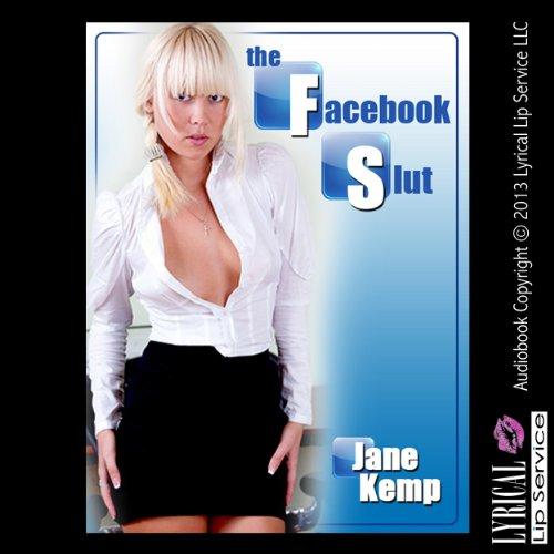 The Facebook Slut cover art
