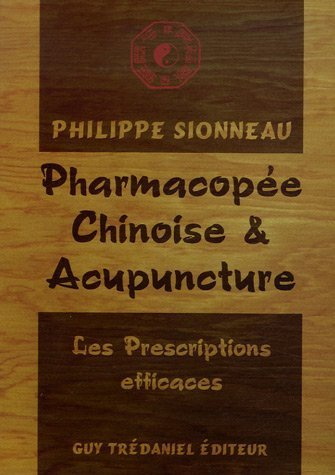 Pharmacopée chinoise et Acupuncture