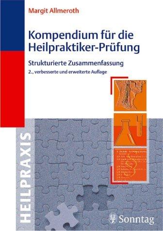 Kompendium für die Heilpraktiker-Prüfung by Margit Allmeroth (2003-01-01)
