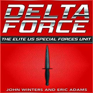 Delta Force: The Elite US Special Forces Unit audiobook cover art
