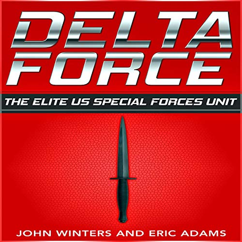 Delta Force: The Elite US Special Forces Unit audiobook cover art