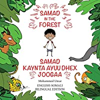Samad in the Forest: English-Somali Bilingual Edition