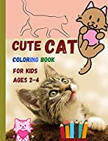 Cute CAT coloring book for kids ages 2-4: Lovely cats waiting for you to discover and colour them ׀ Suitable book for all children who love animals