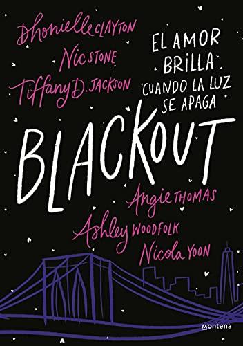 Blackout: El amor brilla cuando la luz se apaga de Dhonielle Clayton, Tiffany D. Jackson y Nick Stone