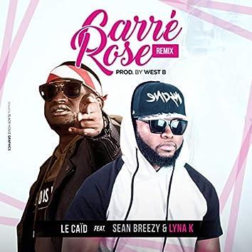 Carré Rose (Remix)
