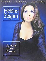 Hélène Ségara : Au nom d\'une femme ( partitions )