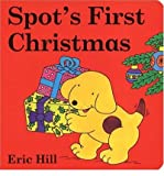 [( Spot's First Christmas )] [by: Eric Hill] [Sep-2003] - G P Putnam's Sons - 22/09/2003