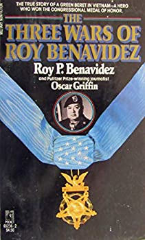 The Three Wars of Roy Benavidez