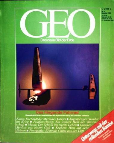 Geo Magazin 1988, Nr. 12 Dezember - Das fliegende Fahrrad, Muskelkraft-Piloten verwirklichen den legendären Urflug des Griechen Daedalus, Unterwegs mit der rollenden Bombe