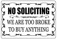 No Soliciting Too Broke To Buy Anything ティンサイン ポスター ン サイン プレート ブリキ看板 ホーム バーために