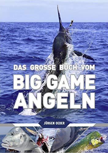 DAS GROSSE BUCH VOM BIG GAME ANGELN - AKTUALISIERTE NEUAUFLAGE