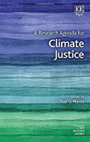 A Research Agenda for Climate Justice (Elgar Research Agendas)