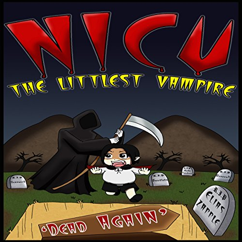 "Nicu - The Littlest Vampire: In ""Dead Again"" audiobook cover art"